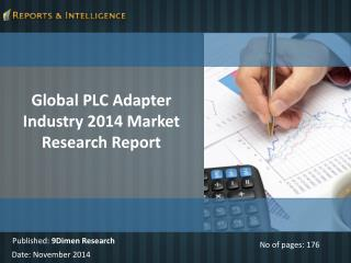 Latest Trends of Global PLC Adapter Industry Market 2014