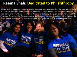 Reema Shah - Dedicated to Philanthropy