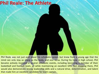 Phil Reale: The Athlete