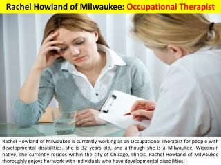 Rachel Howland of Milwaukee - Occupational Therapist