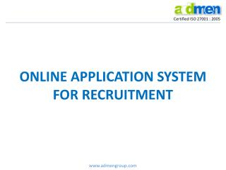 ONLINE APPLICATION SYSTEM FOR RECRUITMENT
