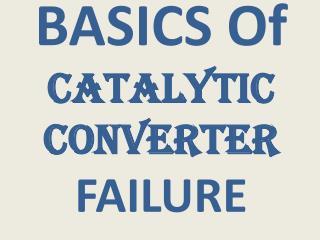 CATALYTIC CONVERTER BASICS DIAGNOSTICS & TESTING