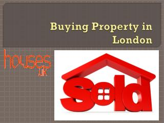 Buying Property in London