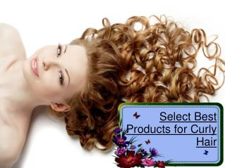 Select Best Products for Curly Hair