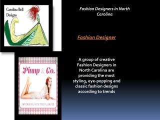 Fashion Designers in North Carolina