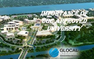 Importance of UGC approved university