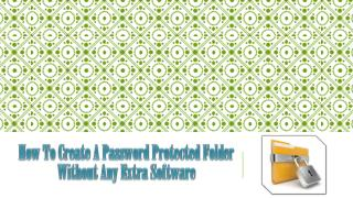How to create a protected password folder