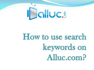 How to use search keywords on alluc?
