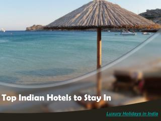 Top Indian Hotels to Stay In