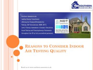 Air Testing - Reasons to Consider Indoor Air Testing Quality