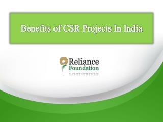 Benefits of CSR projects in India