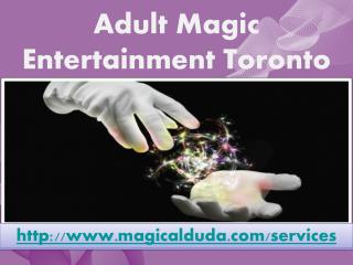 Adult Magic Entertainment Toronto