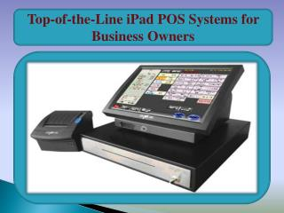 Top-of-the-Line iPad POS Systems for Business Owners