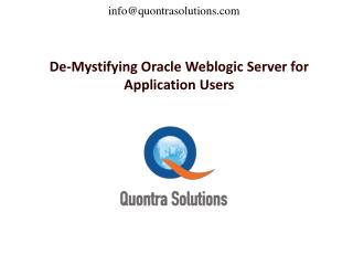 De-Mystifying Oracle Weblogic Server