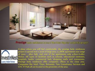 Prestige leela residences Is one of the Most Popular residen