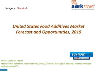 Aarkstore - United States Food Additives Market Forecast and