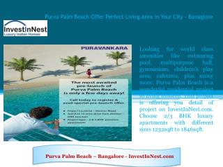 Purva Palm Beach Offer Perfect Living Area in Your City - Ba