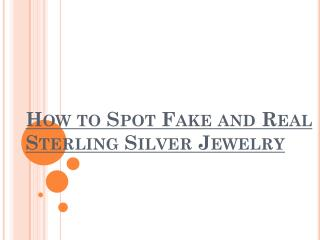 How to spot fake and real sterling silver jewelry