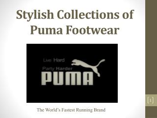 Stylish Collections of Puma Footwear