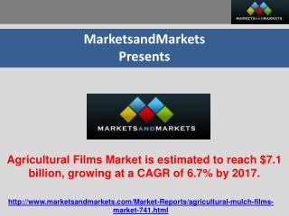 Agricultural films market is estimated to reach $7.1 billion