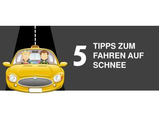 5 TIPPS ZUM FAHREN AUF SCHNEE