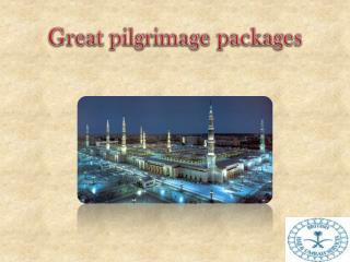 Great pilgrimage packages