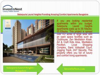 Salarpuria Laurel Heights Providing Amazing Comfort Apartmen