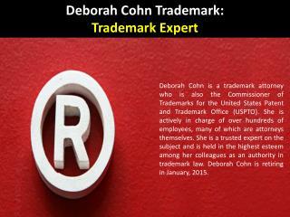 Deborah Cohn Trademark - Trademark Expert
