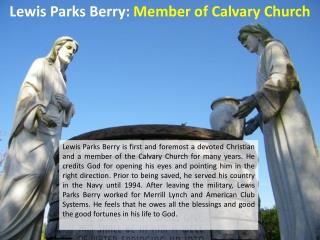 Lewis Parks Berry - Member of Calvary Church