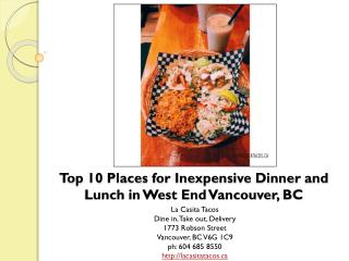 Top 10 Places for Inexpensive Dinner & Lunch in Vancouver BC
