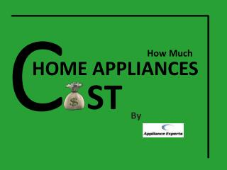 How Much Does Home Appliance Cost
