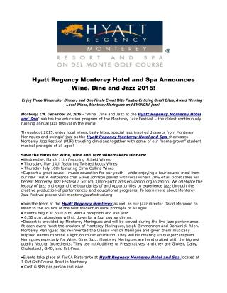 Hyatt Regency Monterey Hotel and Spa Announces Wine