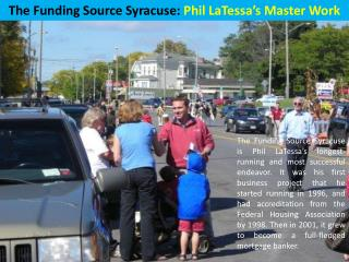 The Funding Source Syracuse - Phil LaTessa's Master Work