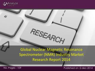 Global Nuclear Magnetic Resonance Spectrometer (NMR) Industr