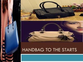 Handbag to the Starts