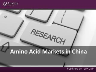 Amino Acid Markets Current Trends