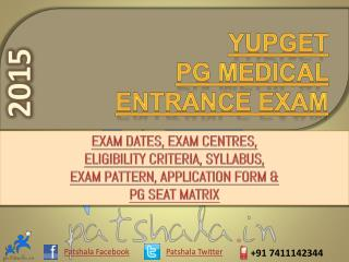 YUPGET 2015 Entrance Exam Dates|Deemed Medical Colleges