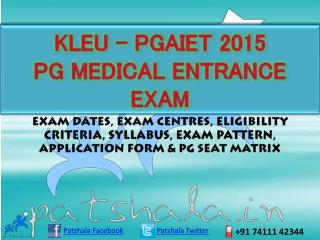 KLEU–PGAIET 2015 PG Medical Entrance Exam Details