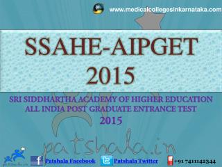 SSAHE–AIPGET 2015 PG Medical Entrance Exam Details