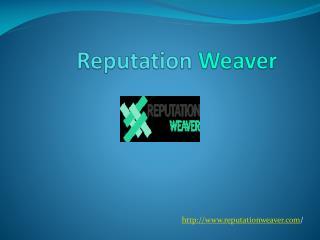 Reputation Weaver