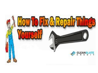 How to Repair Your Credit by Yourself