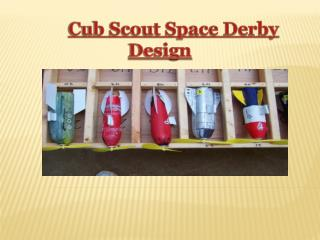 Cub Scout Space Derby Design
