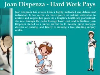 Joan Dispenza - Hard Work Pays
