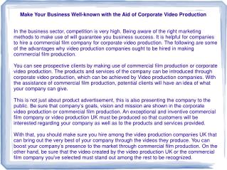 Make Your Business Well-known with the Aid of Corporate Vide