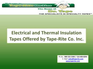 Electrical and Thermal Insulation Tapes Offered by Tape-Rite