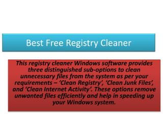 Cleans Up Registry and Unwanted Junks