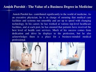 Amish Purohit - The Value of a Business Degree in Medicine