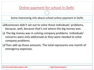Every website of online payment for school in Delhi you can