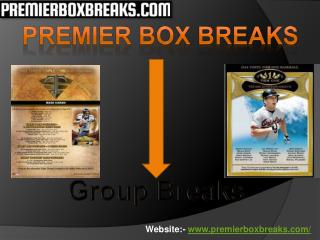 Premierboxbreaks offers Group Breaks