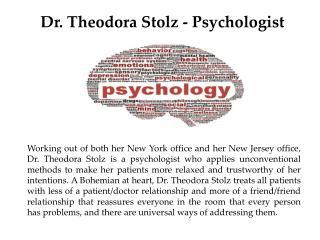 Dr. Theodora Stolz - Psychologist